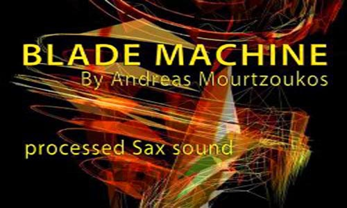 Blade Machine by Saxelectro